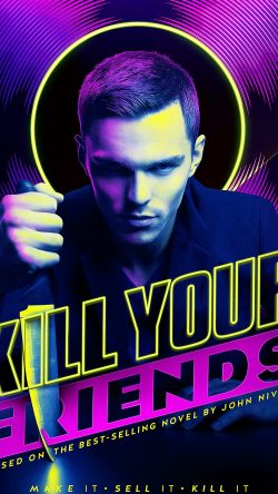 papers.co-ar37-kill-your-friends-nicolas-hoult-film-poster-art-33-iphone6-wallpaper